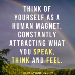 ... -what-you-think-speak-feel-life-daily-quotes-sayings-pictures.jpg