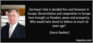 Germany's fate is decided first and foremost in Europe. Reconciliation ...
