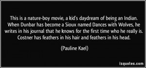 More Pauline Kael Quotes
