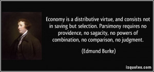 is a distributive virtue and consists not in saving but selection