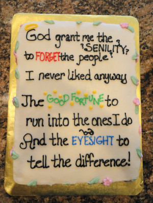 the Senility Prayer – A great cake for a retirement party for a lady ...
