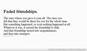 Faded Friendships Quotes