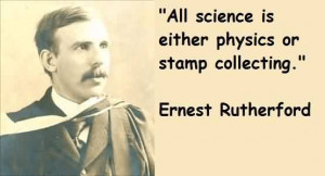 Popular Celebrity Quote By Ernest Rutherford~ All science is either ...