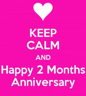2 Month Anniversary Quotes Happy. QuotesGram