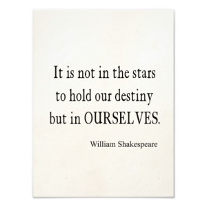 Not Stars Destiny But Ourselves Shakespeare Quote Photo Art