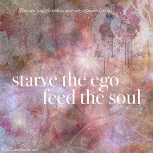 starve the ego, feed the soul : free desktop + mobile wallpaper set