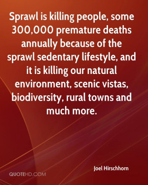 Sprawl is killing people, some 300,000 premature deaths annually ...