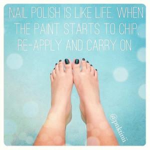 Life is like nail polish...
