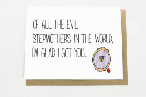 Funny Mother's Day Card for Stepmother - Of All the Evil Stepmothers ...