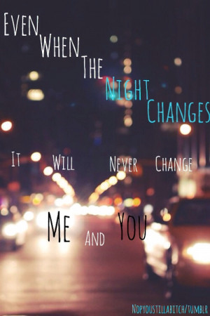 Night Changes One Direction Lyric Quotes. QuotesGram