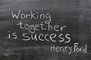 18841517-final-phrase-of-famous-henry-ford-quote-coming-together-is-a ...