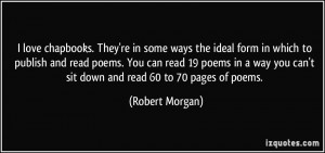 More Robert Morgan Quotes