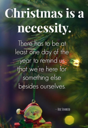SUCH a good quote about Christmas! There are a bunch more here: http ...