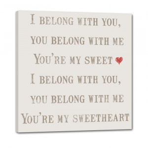 Belong With You – You Belong With Me – You're My Sweetheart ...