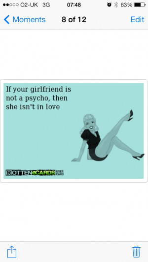 My excuse #quotes #psycho #girlfriend