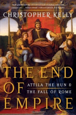 "... End of Empire: Attila the Hun and the Fall of Rome"" as Want to Read"