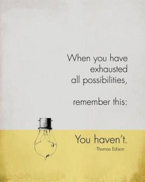 Thomas Edison, you light up my life.