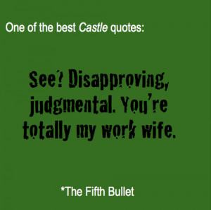 castle #the fifth bullet #castle quotes #richard castle #rick castle ...