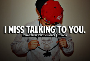 miss talking to you # i miss you # miss you # miss talking to you ...
