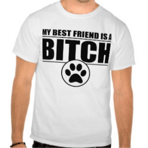 Funny Dog Owner Quotes T-shirts & Shirts
