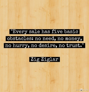 Here's the quote for this Friday in honor of Zig Ziglar's passing: