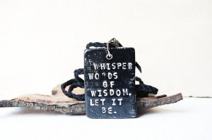 THE BEATLES Necklace Inspirational Quotes Rustic by FeelingWild, £22 ...