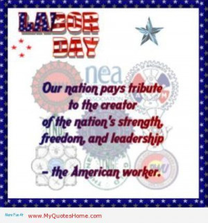labor day | Labor Day Is A Glorious Quote - kootation.com