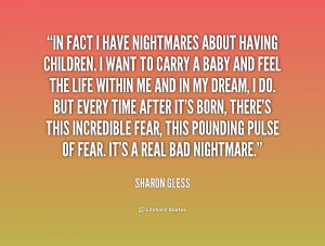 quote-Sharon-Gless-in-fact-i-have-nightmares-about-having-180204.png