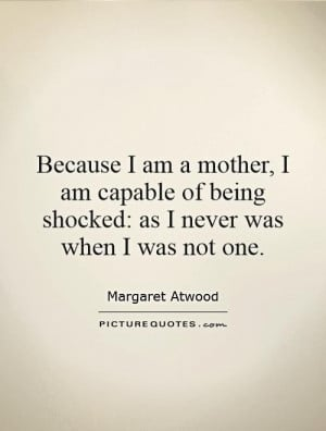 ... of being shocked: as I never was when I was not one. Picture Quote #1