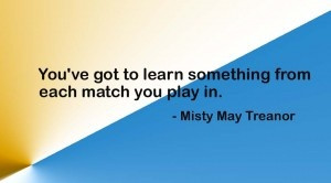 Misty May Treanor Quote