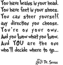 favorite quote by Dr. Seuss