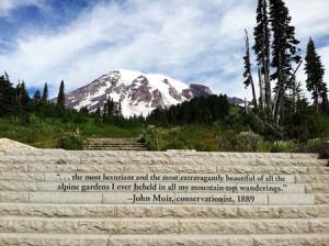Mt. Rainier National Park—John Muir Quote