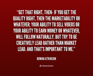 quote-Rowan-Atkinson-get-that-right-then-if-you-get-62293.png