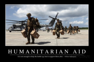Humanitarian Aid: Inspirational Quote and Motivational Poster ...