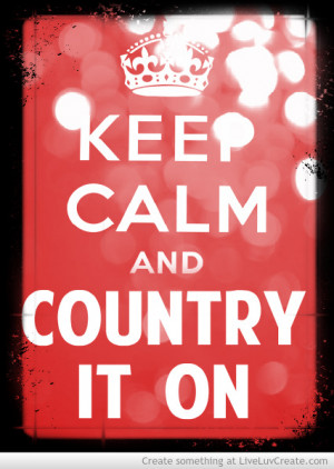 Keep Calm Country