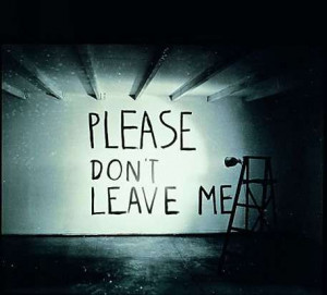 Don`t Leave Me