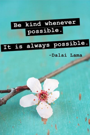 be-kind-whenever-possible-dalai-lama-quotes-sayings-pictures.jpg