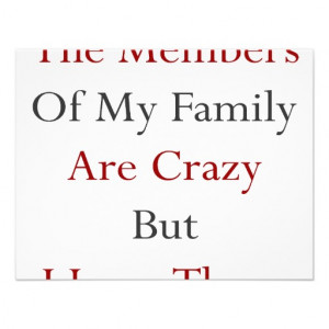 The Members Of My Family Are Crazy But I Love Them Invitation