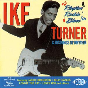 Ike Turner Quotes Ike turner & his kings of