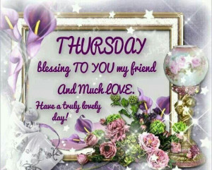 ... Quotes, Blessed Boards, Thursday Quotes, Thursday Blessed, Mornings