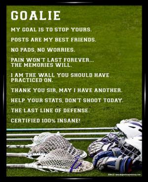Soccer Goalie Sayings Framed lacrosse goalie 8x10