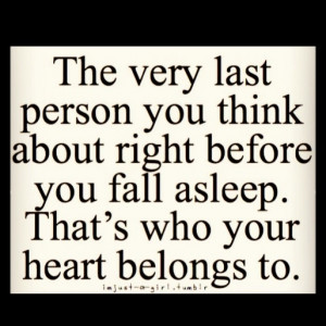 My Heart Belongs To Him My heart belongs to you then