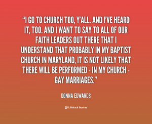 quote-Donna-Edwards-i-go-to-church-too-yall-and-126657.png
