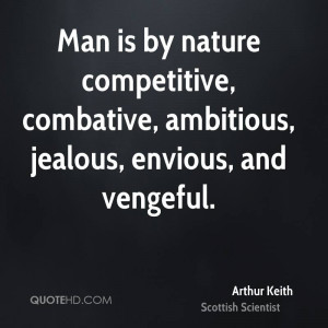 Arthur Keith Nature Quotes