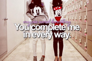 Photo Friendship Quotes (You complete me in every way)