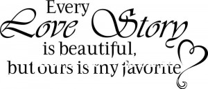 Every Love Story is Beautiful Decor vinyl wall decal quote sticker ...