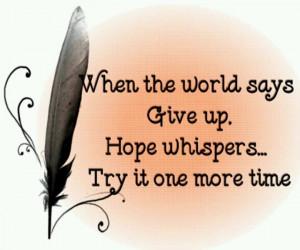 Just believe.... :)