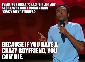 The Reason There Aren't Many 'Crazy Boyfriend' Stories...
