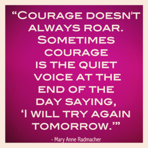 Courage Inspirational Quote