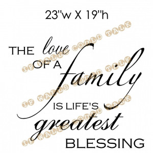 family-is-lifes-greatest-blessing-quote-in-simple-design-loving-quotes ...